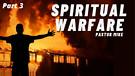 Spiritual Warfare #3