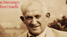 The Intercessor: Rees Howells