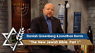 Daniah Greenberg | The New Jewish Voice Bible, Part 1