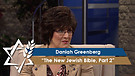 Daniah Greenberg | The New Jewish Voice Bible, Part 2