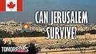 Can Jerusalem Survive?