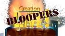 Season 7 bloopers - Creation Magazine LIVE