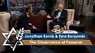 Jonathan Bernis and Ezra Benjamin | The Observance of Passover