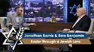 Jonathan Bernis and Ezra Benjamin | Easter through a Jewish Lens
